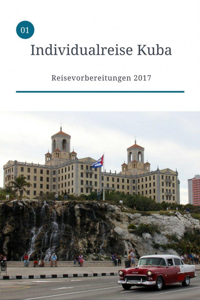 Kuba Reisevorbereitungen